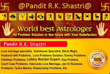 No.1 Astrologer Pt. R.K. Shastri Love or Arranged Marriage Solution Adviser in India Contact Me:- +919855792661