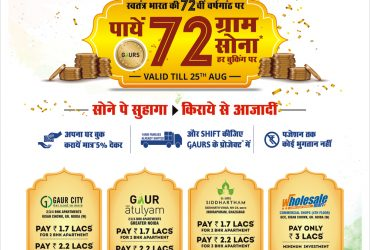 Good news for Home Buyers on this Independence Day by Gaur Gold Scheme