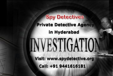 Private Detective Agency in Hyderabad – Spy Detective