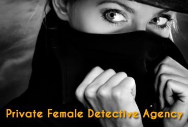 No.1 Female Private Detective Agency in Delhi