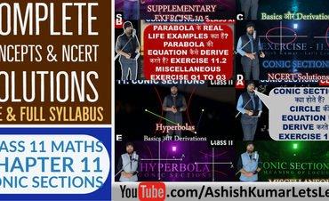 Conic Sections Class 11 Maths – Ashish Kumar Lets Learn