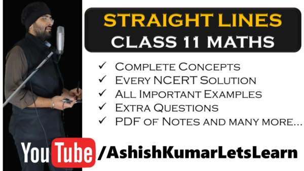 Deep Learning Tutorial for Straight Lines Class 11 Maths - SC