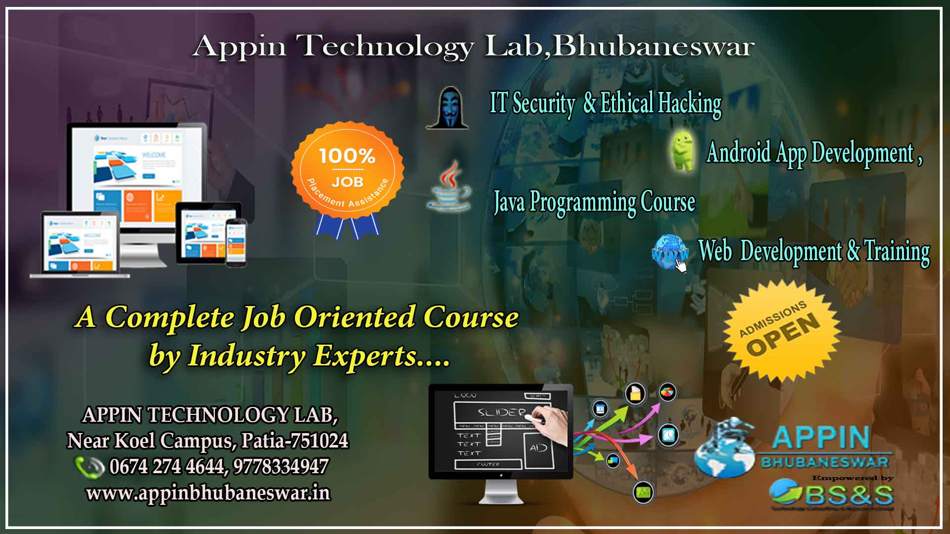 Ethical Hacking and IT Security,Web Development,ANDROID,JAVA @ APPIN Technology Labs, Bhubaneswar