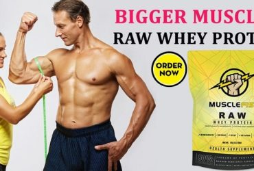 Best Raw Whey Protein Powder For Men And Women