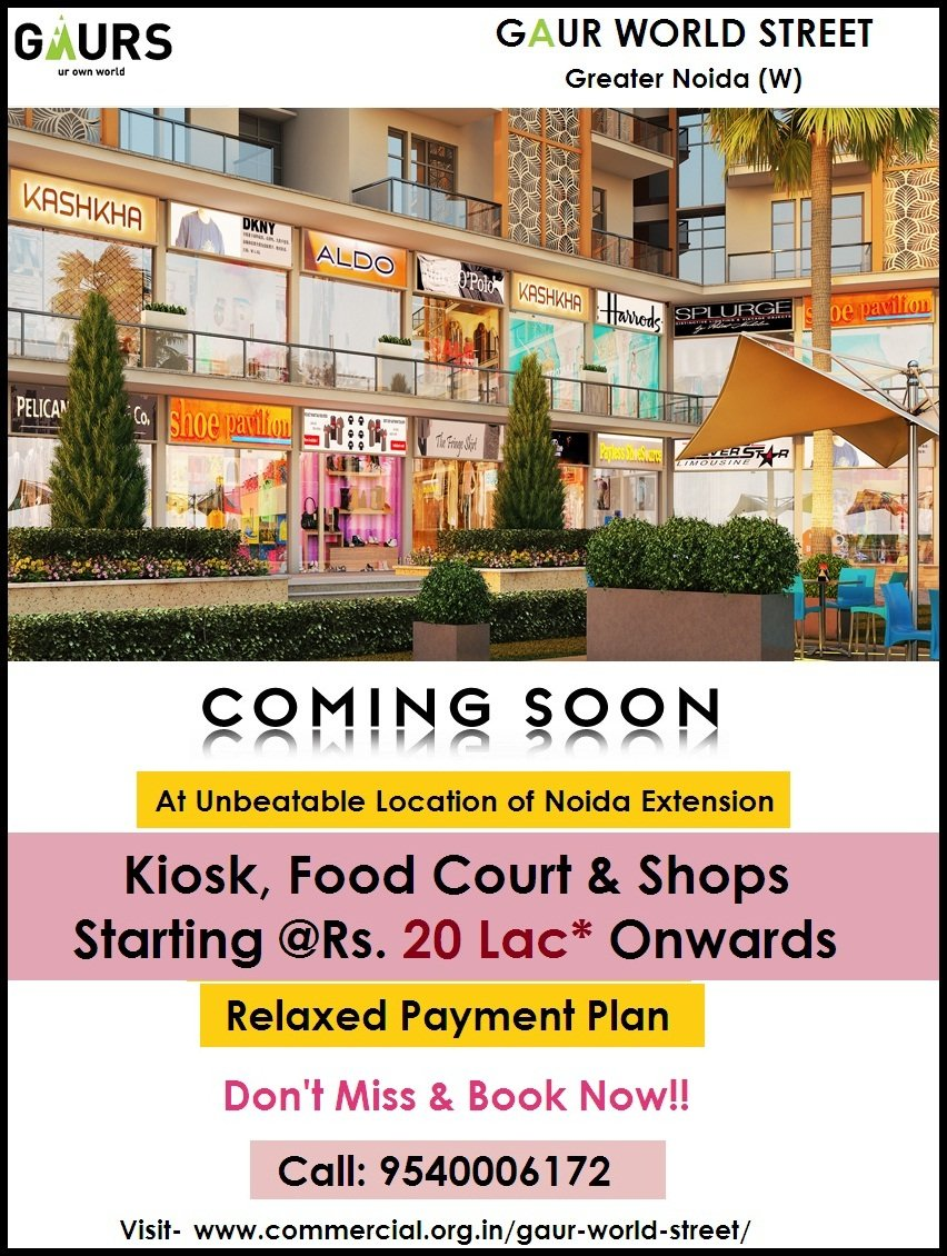 Call 9540006172 | Shops For Sale in Gaur world Street Noida Extension