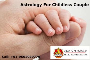 Get An Astrology For Childless Couple