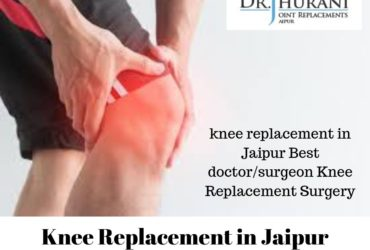 knee replacement in Jaipur Best doctor/surgeon Knee Replacement Surgery
