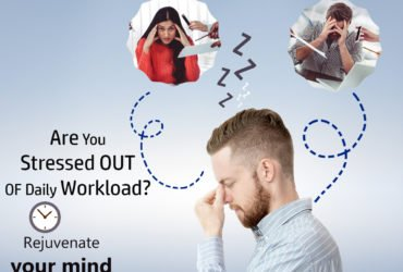 Are You Stressed Out Of Daily Workload?