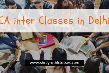 CA Inter Classes With Shrey Rathi Classes