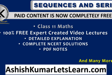 Sequences and Series Class 11 Maths Chapter 9