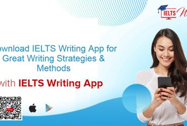 Download IELTS Writing App for Great Writing Strategies & Methods