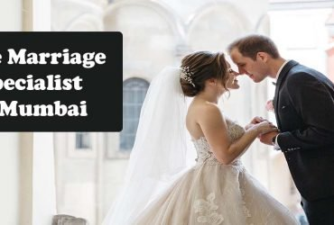 Love Marriage Specialist Astrologer In Mumbai | Love Marriage Astrologer