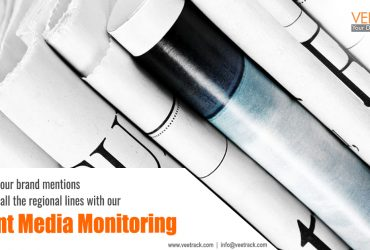 Track your brand mentions across all the regional lines with VeeTrack's Print Media Monitoring