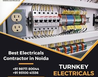 Turnkey  Electrical Contractors in Noida