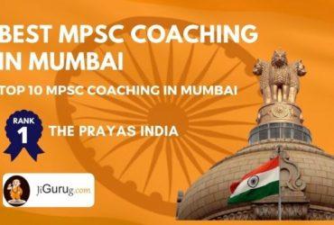 Select Best MPSC Coaching Institutes in Mumbai | JiGuruG