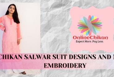 Chikan Suit Latest Design –  Lucknowi Chikankari – Chikankari Saree