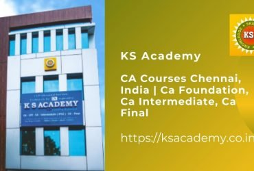 KS Academy- CA Courses Chennai, India   Ca Foundation, Ca Intermediate, Ca Final